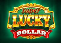 Super Lucky Dollar